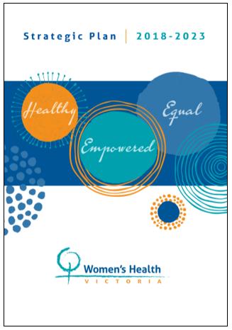 Women's Health Victoria strategic plan 2018 - 2023